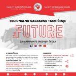 Regionalno takmičenje za maturante srednjih škola: THE FUTURE